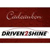 Cadeaubon Driven2Shine 50 Euro